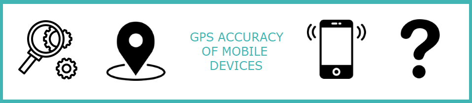 Assessment of the GPS accuracy of mobile devices