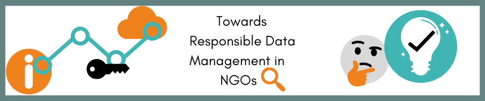 Towards a Responsible Data approach in NGOs: 6 Key Learnings from CartONG's Experience