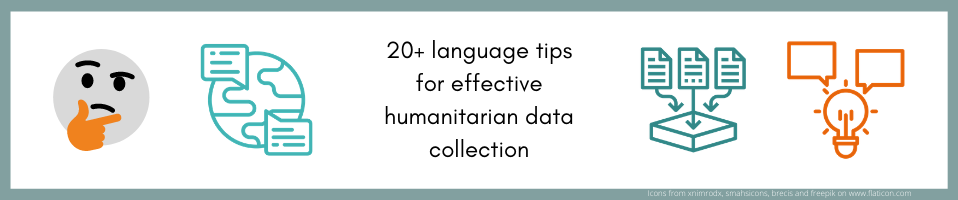 20+ language tips for effective humanitarian data collection