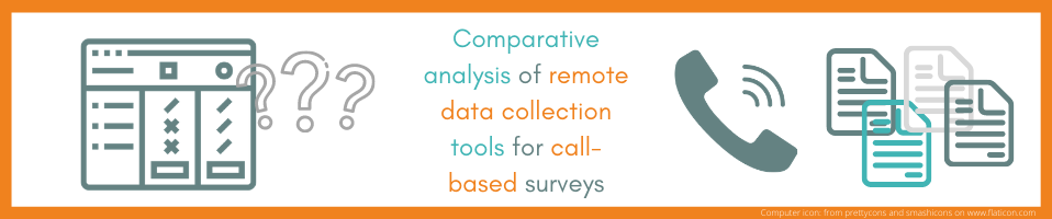 Comparative analysis of remote data collection tools for call-based surveys