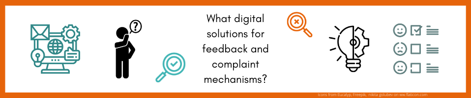 What digital solutions for feedback and complaint mechanisms?