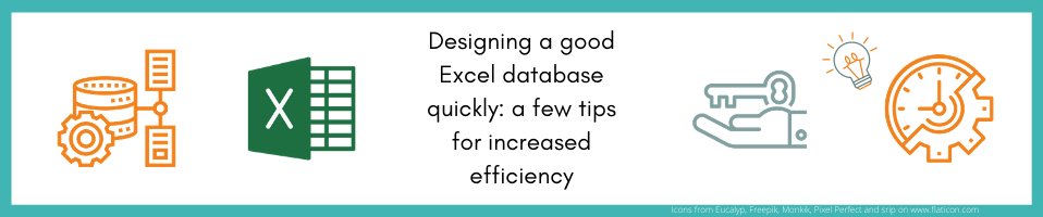 Designing a good Excel Database quickly: a few tips for increased efficiency
